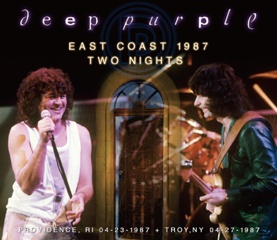 DEEP PURPLE - EAST COAST 1987 TWO NIGHTS