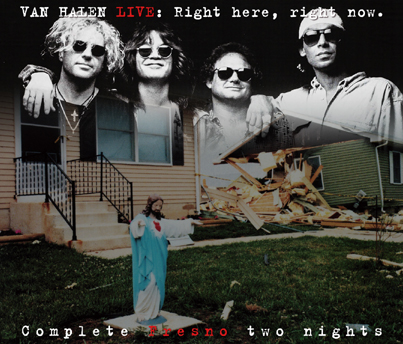 VAN HALEN - LIVE: RIGHT HERE, RIGHT NOW. - COMPLETE FRESNO TWO NIGHTS(4CDR)