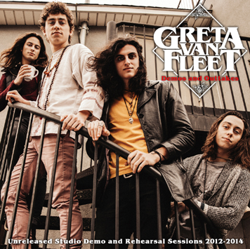 GRETA VAN FLEET - DEMO AND OUTTAKES (1CDR)