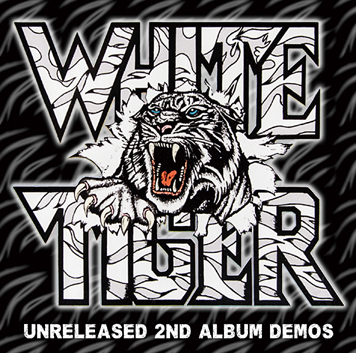 WHITE TIGER - UNRELASED 2ND ALBUM DEMOS (1CDR)