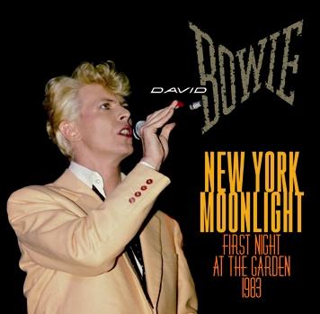 DAVID BOWIE - NEW YORK MOONLIGHT : FIRST NIGHT AT THE GARDEN 1983(2CDR)