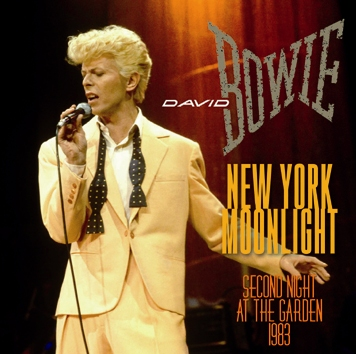 DAVID BOWIE - NEW YORK MOONLIGHT: SECOND NIGHT AT THE GARDEN 1983 (2CDR)