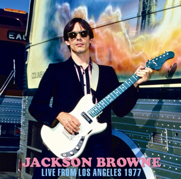 JACKSON BROWNE - LIVE FROM LOS ANGELES 1977(1CDR)