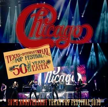CHICAGO  -50TH ANNIVERSARY TEXAS POP FESTIVAL 2019 (2CDR)