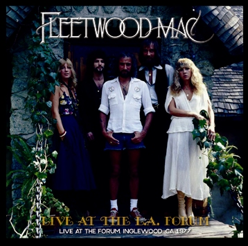 FLEETWOOD MAC - LIVE AT THE L.A. FORUM (2CDR)