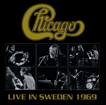 CHICAGO (CHICAGO TRANSIT AUTHORITY) - LIVE IN SWEDEN 1969 (2CDR)