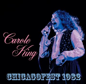 CAROLE KING - CHICAGOFEST 1982 (2CDR)