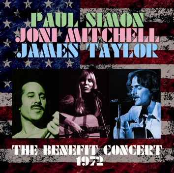 PAUL SIMON, JONI MITCHELL, JAMES TAYLOR - THE BENEFIT CONCERT 1972 (2CDR)