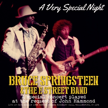 BRUCE SPRINGSTEEN & THE E STREET BAND - A VERY SPECIAL NIGHT: A special concert played at the request of John Hammond(2CDR)