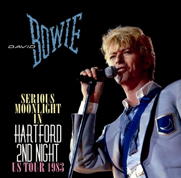 DAVID BOWIE - SERIOUS MOONLIGHT IN HARTFORD SECOND NIGHT (2CDR)