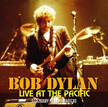 BOB DYLAN - LIVE AT THE PACIFIC (2CDR)