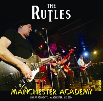 THE RUTLES - MANCHESTER ACADEMY (2CDR)