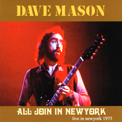 DAVE MASON - ALL JOIN IN NEW YORK