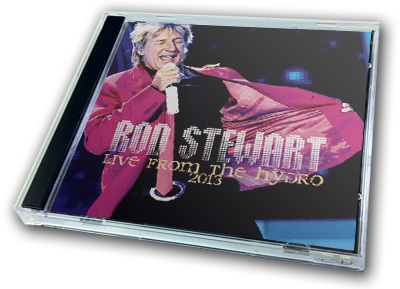 ROD STEWART - LIVE FROM THE HYDRO