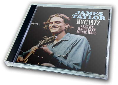 JAMES TAYLOR - NYC1972 : LIVE AT RADIO CITY MUSIC HALL