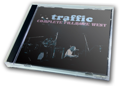 TRAFFIC - COMPLETE FILLMORE WEST