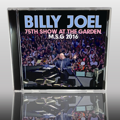BILLY JOEL - 75th SHOW AT THE MSG 2016