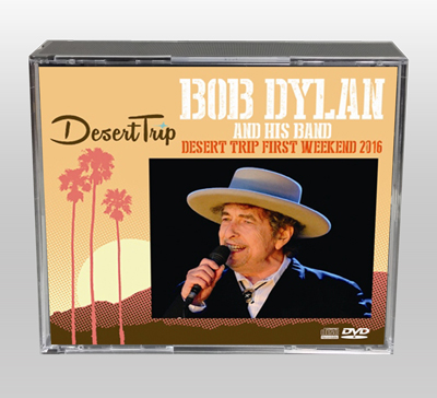 BOB DYLAN - DESERT TRIP FIRST WEEKEND 2016