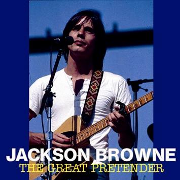 JACKSON BROWNE - THE GREAT PRETENDER
