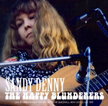 SANDY DENNY - THE HAPPY BLUNDERERS