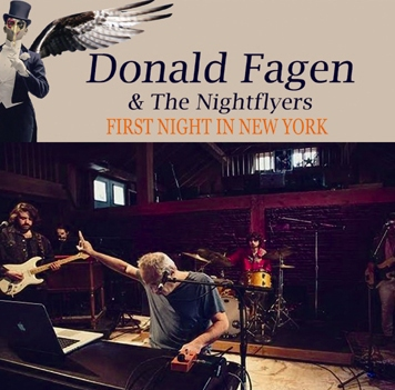 DONALD FAGEN - FIRST NIGHT IN NEW YORK