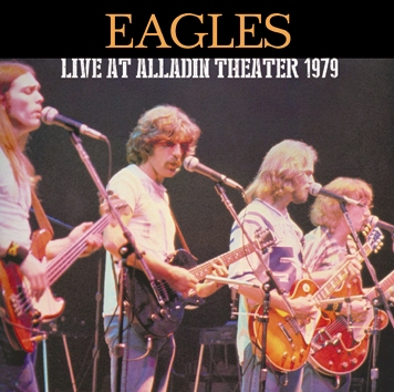 EAGLES - LIVE AT ALLADIN THEATER 1979