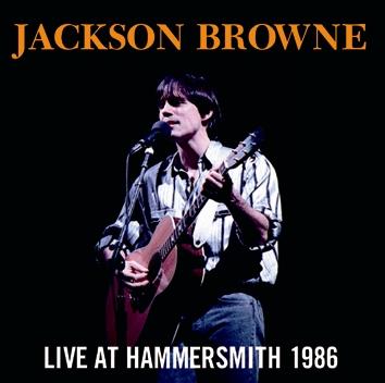 JACKSON BROWNE - LIVE AT HAMMERSMITH 1986