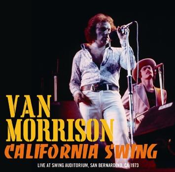 VAN MORRISON - CALIFORNIA SWING