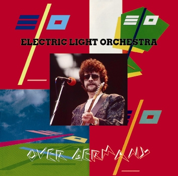 ELECTRIC LIGHT ORCHESTRA - OVER GERMANY