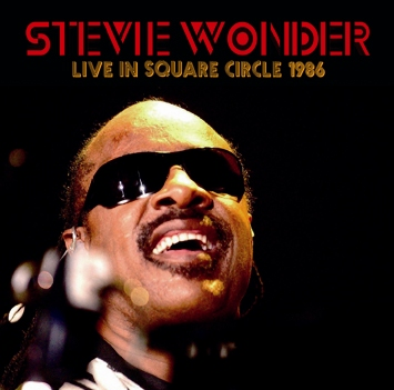 STEVIE WONDER - LIVE IN SQUARE CIRCLE 1986