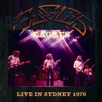 EAGLES - LIVE IN SYDNEY 1976