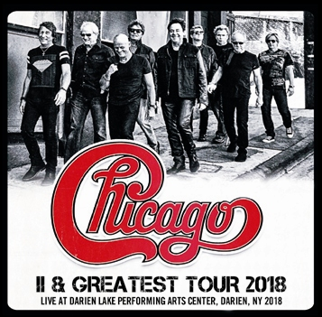 CHICAGO - II & GREATEST TOUR 2018