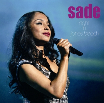 SADE - NIGHT IN JONES BEACH