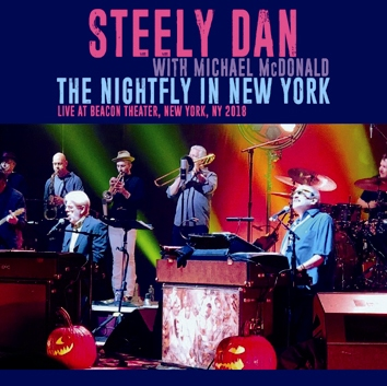 STEELY DAN - THE NIGHTFLY IN NEW YORK 2018