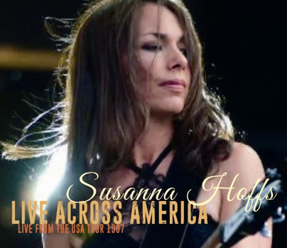 SUSANNA HOFFS - LIVE ACROSS AMERICA