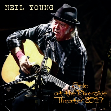NEIL YOUNG - SOLO AT RIVERSIDE THEATER 2019