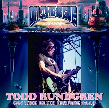 TODD RUNDGREN - ON THE BLUE CRUISE 2019 (2CDR)