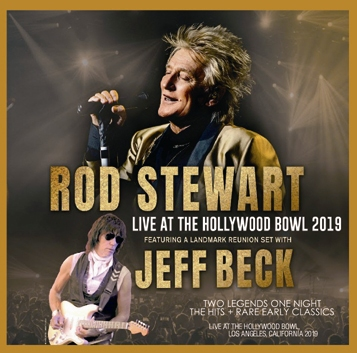 ROD STEWART & JEFF BECK - LIVE AT THE HOLLYWOOD BOWL 2019 (2CDR)