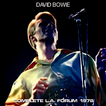 DAVID BOWIE - COMPLETE L.A. FORUM 1978 (2CDR)