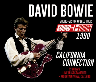 DAVID BOWIE - CALIFORNIA CONNECTION: SOUND+VISION TOUR 1990 (3CDR)