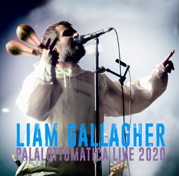 LIAM GALLAGHER - PALALOTTOMATICA LIVE 2020 (2CDR)