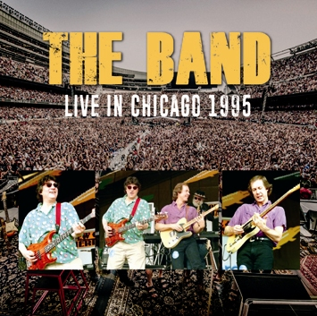 THE BAND - LIVE IN CHICAGO 1995 (2CDR)