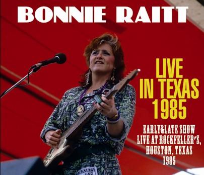 BONNIE RAITT - LIVE IN TEXAS 1985 (3CDR)