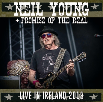 NEIL YOUNG + PROMISE OF THE REAL - LIVE IN IRELAND 2019 (2CDR)