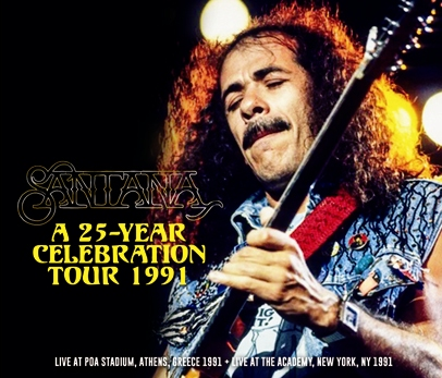 SANTANA - A 25-YEAR CELEBRATION TOUR 1991 (4CDR)
