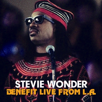 STEVIE WONDER - BENEFIT LIVE FROM L.A. (1CDR)