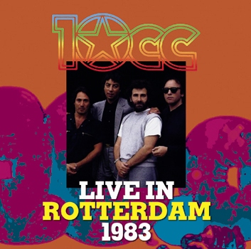 10CC - LIVE IN ROTTERDAM 1983 (1CDR)