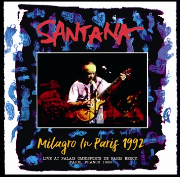 SANTANA - MILAGRO IN PARIS 1992 (2CDR)