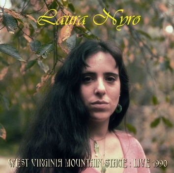 LAURA NYRO - WEST VIRGINIA MOUNTAIN STAGE: LIVE 1990 (1CDR)