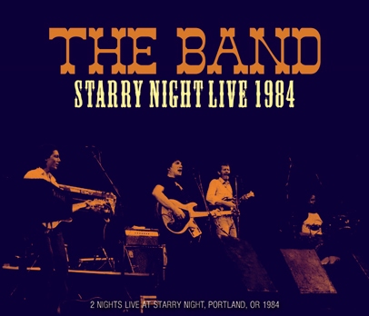 THE BAND - STARRY NIGHT LIVE 1984 (3CDR)